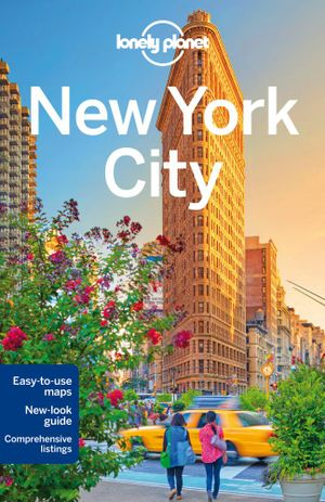 New York City : Lonely Planet Travel Guide : 9th Edition - Lonely Planet