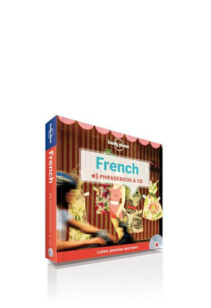 French  : Lonely Planet Phrasebook & CD - Lonely Planet