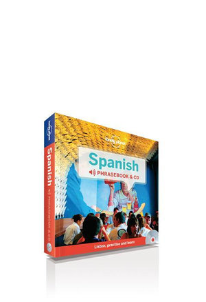 Spanish : Lonely Planet Phrasebook & CD - Lonely Planet