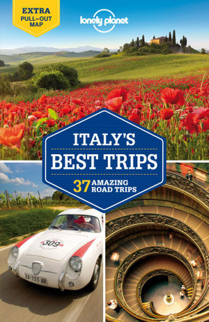 Italy's Best Trips : Lonely Planet Travel Guide - Lonely Planet