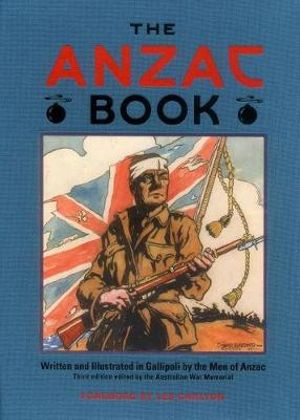 The ANZAC Book, edited by C. E.W. Bean (Third Edition.) - The Australian War Memorial