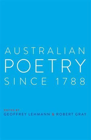 Australian Poetry Since 1788 - Geoffrey Lehmann