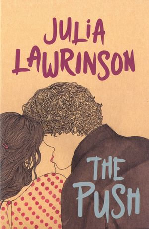 The Push - Julia Lawrinson