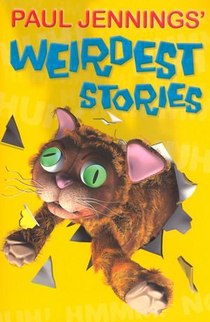 Paul Jenning's Weirdest Stories - Paul Jennings