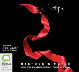 Eclipse Audio CD : The Twilight Saga : Book 3 - Stephenie Meyer