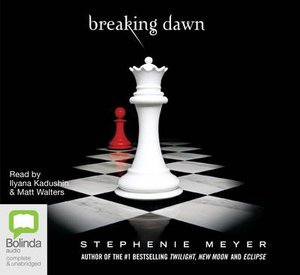 Breaking Dawn Audio CD : The Twilight Saga : Book 4 - Stephenie Meyer