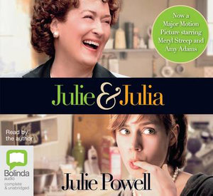 Julie & Julia: My Year of Cooking Dangerously: Audio CDs - Julia Powell