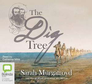 The Dig Tree - Sarah Murgatroyd