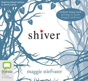 Shiver : Wolves of Mercy Falls : Book 1 - Audio CD - Maggie Stiefvater