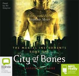 City of Bones (MP3) : Mortal Instruments Series : Book 1 - Cassandra Clare
