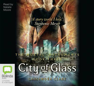 City of glass (MP3) - Cassandra Clare