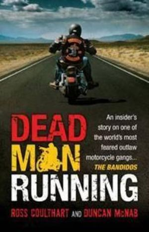Dead Man Running - Ross Coulthart