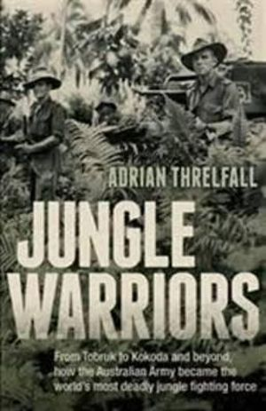 Jungle Warriors - Adrian Threlfall