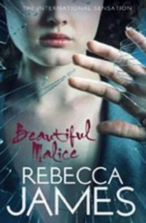 Beautiful Malice - Rebecca James