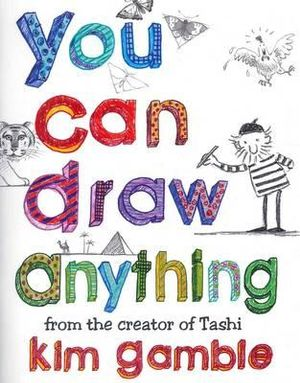 You Can Draw Anything - Kim Gamble