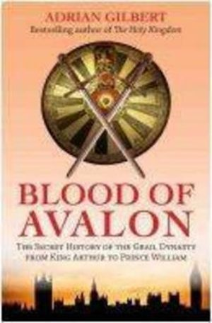 Blood of Avalon - Adrian  D. Gilbert