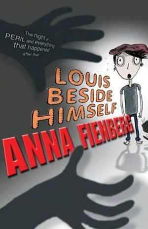 Louis Beside Himself - Anna Fienberg