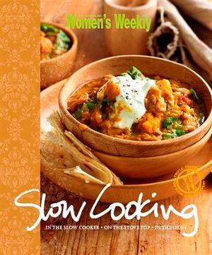 AWW Slow Cooking : Australian Women's Weekly - Australian Women's Weekly