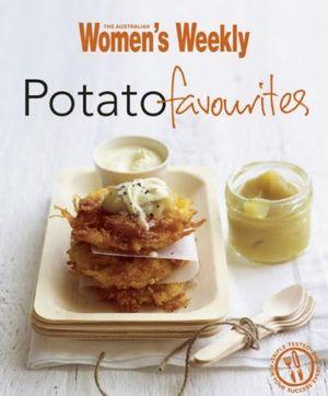 AWW Potato Favourites - Australian Women's Weekly