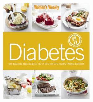 AWW Diabetes : Australian Women's Weekly - Australian Women's Weekly