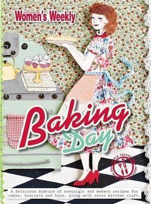 AWW Baking Day : Australian Women's Weekly - Australian Women's Weekly