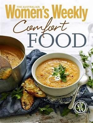 AWW Comfort Food - Australian Women's Weekly Weekly