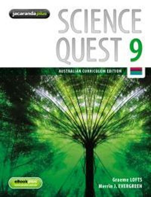 Science Quest 9 and EBookPLUS : Australian Curriculum Edition : Science Quest Series : Book 44 - Graeme Lofts