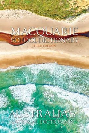 Macquarie School Dictionary 3E (Hardback) + Bonus Compact Speller : Macquarie Series - Macquarie