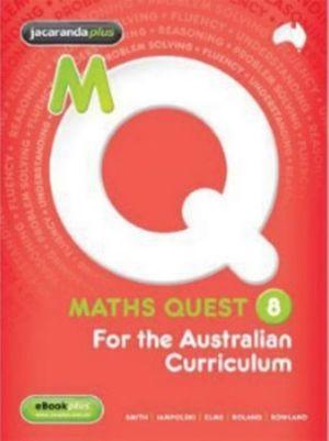 Maths Quest 8 for the Australian Curriculum & eBookPLUS + Maths Quest 8 for the Australian Curriculum Homework Book Value Pack : Maths Quest for Aust Curriculum Series : Book 5 - Jacaranda