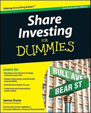Share Investing for Dummies : 3rd Australian Edition - James Dunn