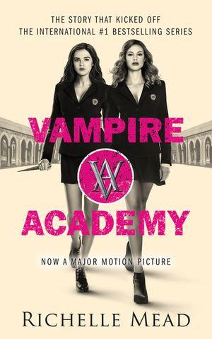 Vampire Academy : Vampire Academy Series: Book 1 - Richelle Mead