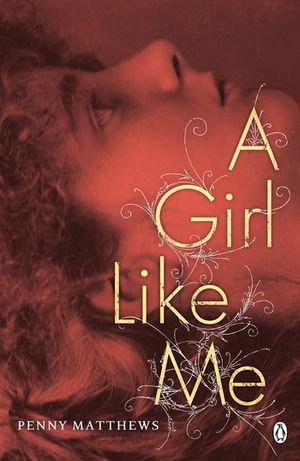 A Girl Like Me - Penny Matthews