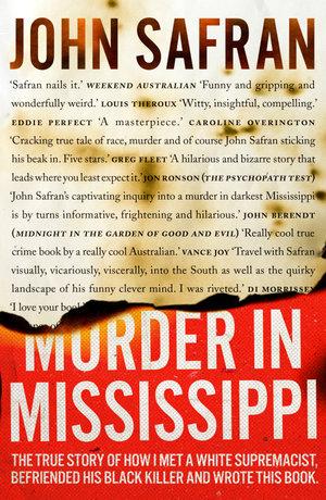 Murder in Mississippi - John Safran