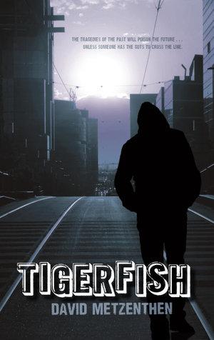 Tigerfish - David Metzenthen