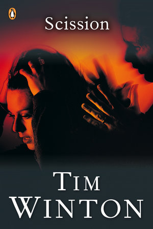 Scission - Tim Winton