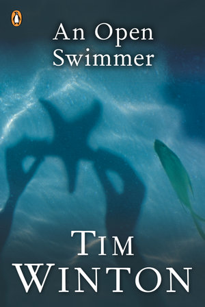 An Open Swimmer - Tim Winton