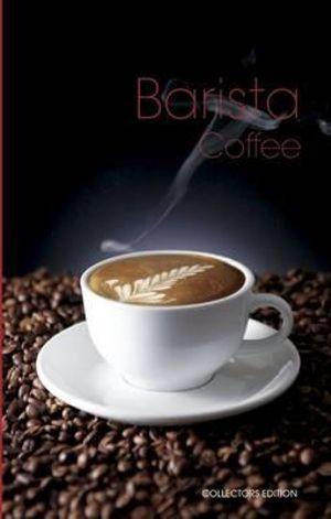 Barista Coffee - Collector's Edition