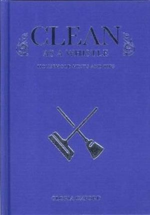 Clean as a Whistle - Gloria Oford