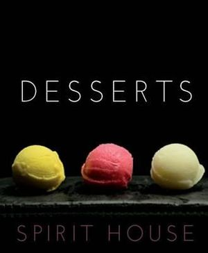 Spirit House Desserts - Helen Brierty
