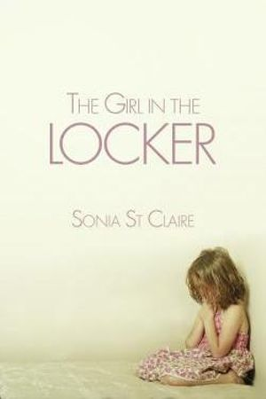The Girl in the Locker - Sonia St. Claire