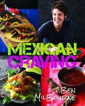 Mexican Craving - Ben Milbourne