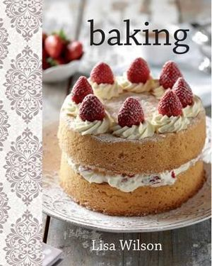 Baking : Funky Chunky Series - Lisa Wilson