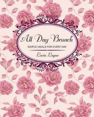 All Day Brunch : Retro - Lucia Logan