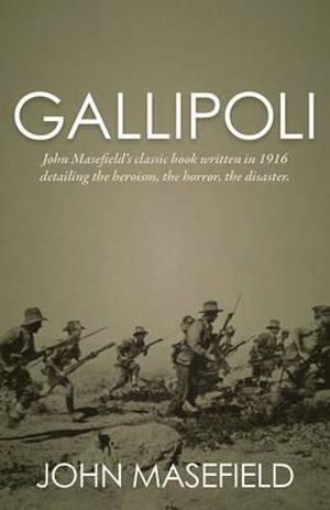 Gallipoli - John Masefield