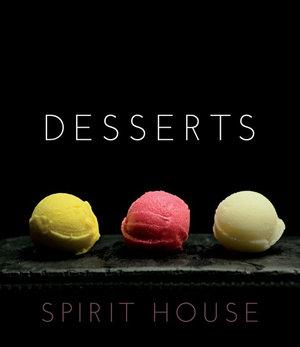 Spirit House Desserts -  Helen Brierty