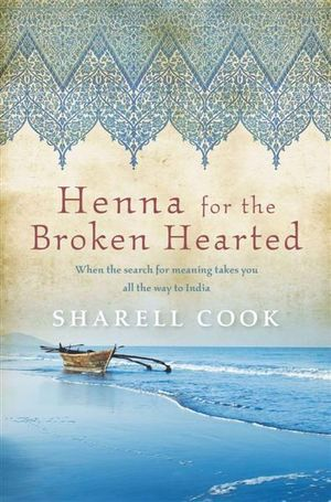 Henna for the Broken Hearted - Sharell Cook