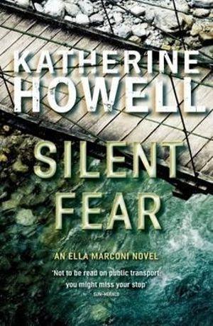 Silent Fear - Katherine Howell