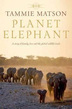 Planet Elephant - Tammie Matson