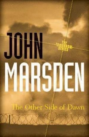 The Other Side of Dawn 20th Anniversary Edition : Tomorrow : Book 7 - John Marsden