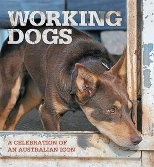 Working Dogs - Rural Press